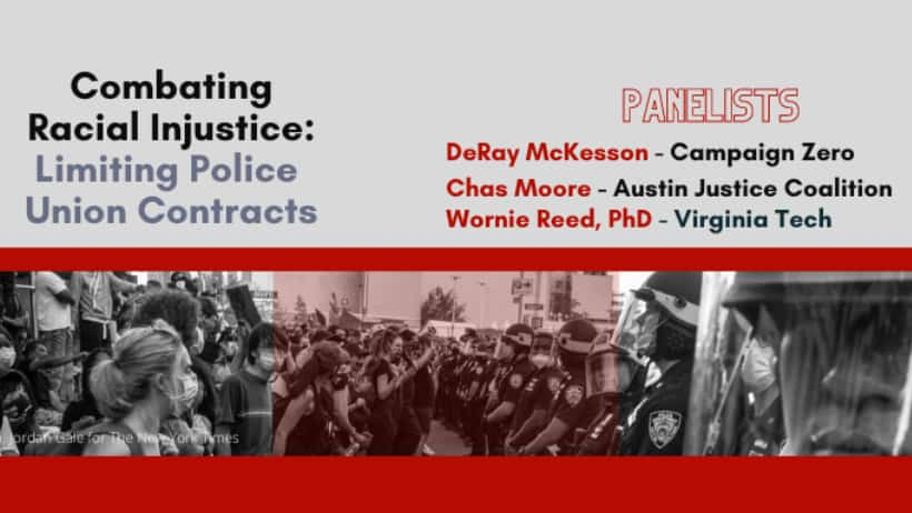Dialogue on Race presents: Combating Racial Injustice, Limiting Police Union Contracts