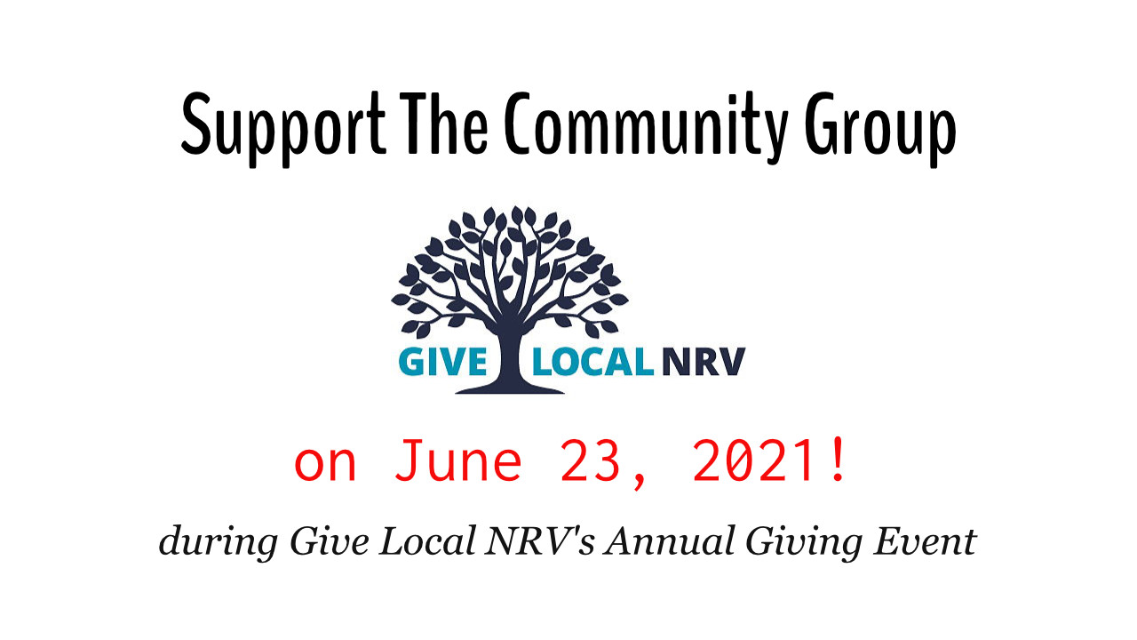 Support The Community Group on June 23, 2021 during Give Local NRV's annual giving event!