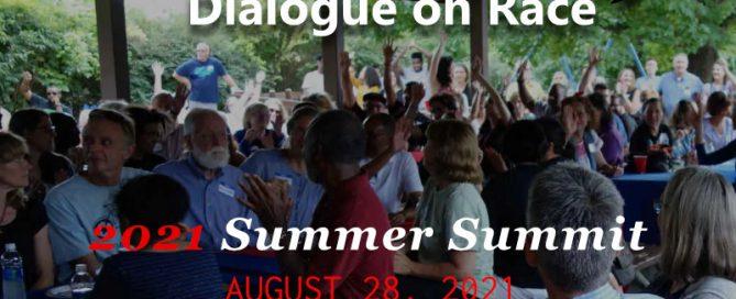 Dialogue on Race 2021 Summer Summit